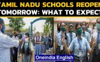 20 lakh students set to be back to schools in Tamil Nadu tomorrow: WATCH