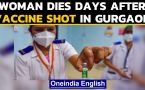 Gurgaon: Woman dies days after vaccine shot, officials deny link