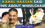 Kamal Haasan: Wheelchair remark outrages DMK sympathisers