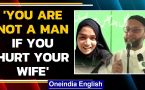 Owaisi's fury on Ayesha Suicide | 'You are not a man'