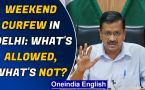 Delhi: Weekend curfew announced, what is allowed apart from essential services