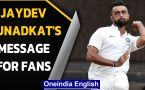 Jaydev Unadkat will pay 10% of salary to Covid relief