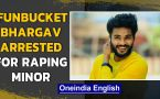 Tik Tok fame Funbucket Bhargav arrested on rape charges