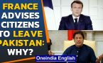 France advises its citizens to leave Pakistan amid serious threats and clashes