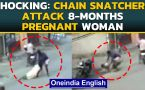 Pregnant woman attacked by chain snatchers in broad daylight, video goes viral