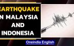 Earthquake of magnitude 6.6 on Richter Scale in Malaysia and Indonesia