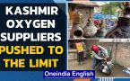 Kashmir oxygen plants work 24/7 | Non-covid patients struggle