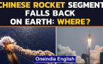 Chinese rocket segment falls back on earth and crashes, where in Indian Ocean?