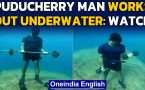 Puducherry man dives 14 meters underwater to stress on fitness during Covid-19