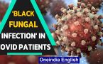 Delhi: Sir Ganga Ram Hospital sees the rise of black fungal infection in Covid-19 patients