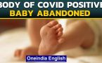 Jammu: Body of Covid positive baby abandoned by parents
