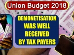 Union Budget 2018 : Demonetisation was received by honest taxpayers as 'Imaandari ka Utsav'