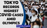 Tokyo records 3,177 Covid cases, highest since pandemic began, amid the Olympics