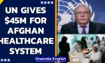 UN aid chief releases $45 million for the Afghan healthcare system | UN CERF