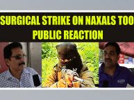CRPF Sukhma tragedy : India should conduct Surgical Strike in Naxal areas, Public Reaction