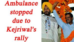 Arvind Kejriwal address rally in Ludhiana, woman dies after ambulance stuck in jam