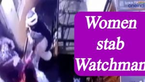 Hyderabad watchman stabbed by two woman, Watch Video