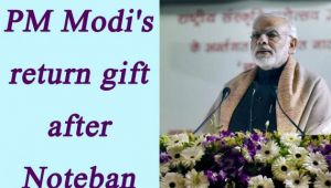 PM Modi may announce return gift after 50 days of note ban for Public