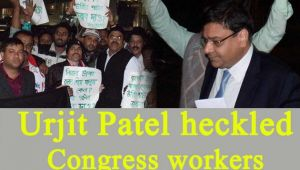 Urjit Patel heckled by Congress workers; Watch Video