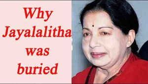 Why Jayalalithaa was buried, despite being a Brahmin
