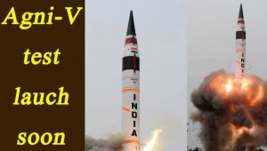 India to test launch Agni-V missile capable of hitting northernmost China