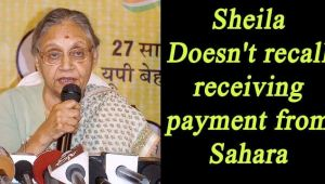 Sheila Dikshit denies receiving payment' from Sahara