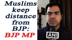 Muslim Community keeps distance from voting for BJP: BJP MP