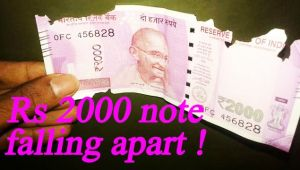 2000 rupee note falling apart hours after withdrawal