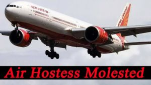 Air hostess sexually molested onboard