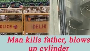 Man Kills Father, sets a gas Cylinder On Fire in suicide attempt; 11 cops injured in East Delhi