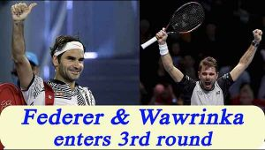Roger Federer and Stan Wawrinka enters Australian Open's third round