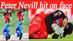 BBL : Peter Nevill hit on the face by Hodge's bat