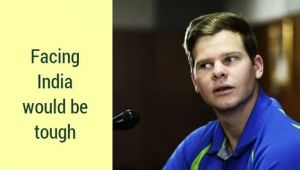 Steve Smith feels, test series against India will be tough