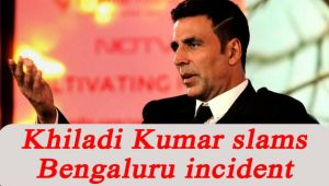 Akshay Kumar slams Bengaluru mass molestation incident, Watch Video