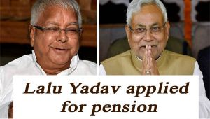 Lalu Yadav applied for Rs. 10,000 Pension from Bihar Government