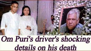 Om Puri did NOT die of heart attack, Driver reveals shocking details