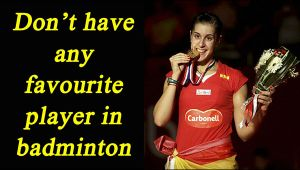 Carolina Marin says: Don't have any favourite player but Rafael Nadal is my icon