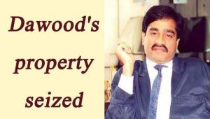 Dawood Ibrahim's assets worth Rs 15,000 crore seized by UAE government