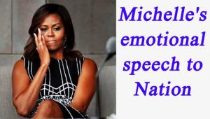 Michelle Obama gets emotional during her last Speech to Nation