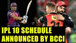 IPL 10: BCCI announces schedule, tournament to kick start from April 5