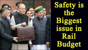 Budget 2017:  Rail safety to be a priority in Railway Budget