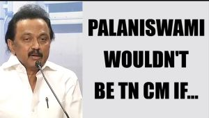 MK Stalin says, Palaniswamy wouldn't be TN CM, if there was secret ballot : Watch video
