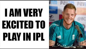 Ben Stokes excited about playing with Steve Smith, MS Dhoni