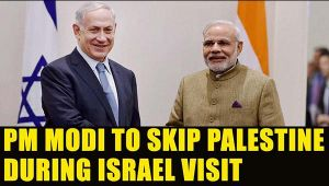 PM Modi to visit  Israel , but misses Palestine