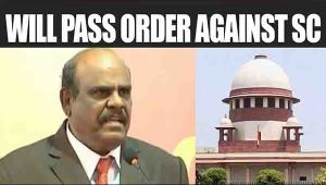 Justice C Karnan to pass order against Supreme Court