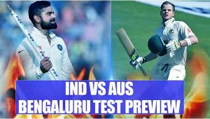 India vs Australia Bengaluru Test Match Preview : Kohli – Smith face tough task