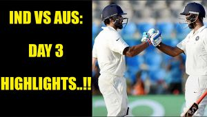 India vs Australia 3rd Test: Day 3 Highlights, Cheteshwar Pujara shines