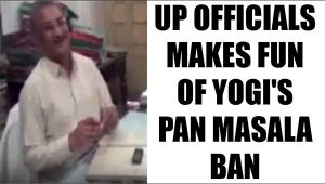 UP officials mock Yogi's ban on pan masala in office : Watch video