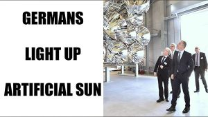 German scientists experiment with World's Largest Artificial Sun