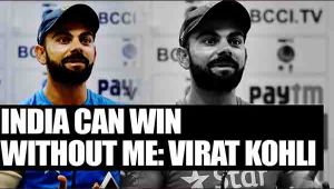 Virat Kohli says, India can win without me in Dharamsala Test